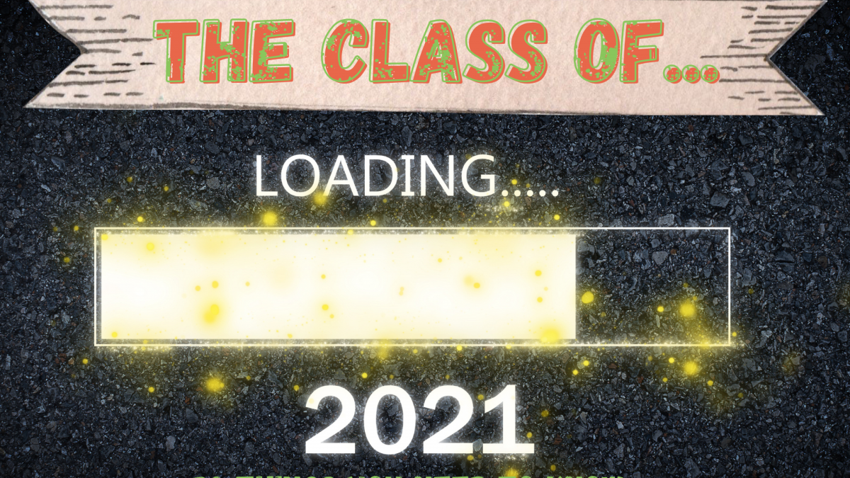 The Class of 2021 - 30 Things You Need To Know